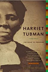 Celebrated for her courageous exploits as a conductor on the Underground Railroad, Harriet Tubman has entered history as one of nineteenth-century America's most enduring and important figures. But just who was this remarkable woman? To John ...