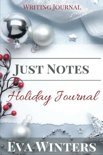 Just Notes: Holiday Writing Journal