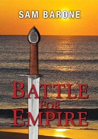 Battle For Empire Eskkar Saga Book 5 By Sam Barone