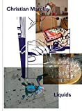 Christian Marclay: Liquids