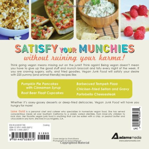 Vegan junk food 225 sinful snacks that are good for the soul lane vegan junk food 225 sinful snacks that are good for the soul lane gold 9781440528972 amazon books forumfinder