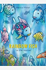 Rainbow Fish to the Rescue! Hardcover