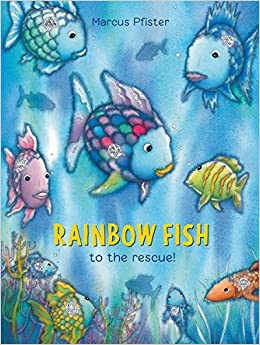 Rainbow fish to the rescue marcus pfister j alison james rainbow fish to the rescue marcus pfister j alison james 9781558584860 amazon books fandeluxe Choice Image
