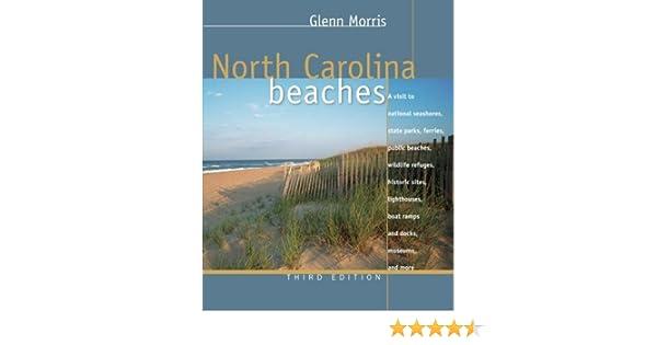 North Carolina Beaches Glenn Morris 9780807856185 Amazon Books