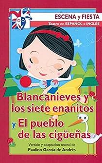 Blancanieves y los siete enanitos y El pueblo de las cigüeñas par Grimm