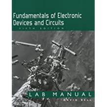 Fundamentals of Electronic Devices and Circuits: Lab Manual