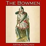 The Bowmen | Arthur Machen