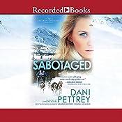 Sabotaged | Dani Pettrey