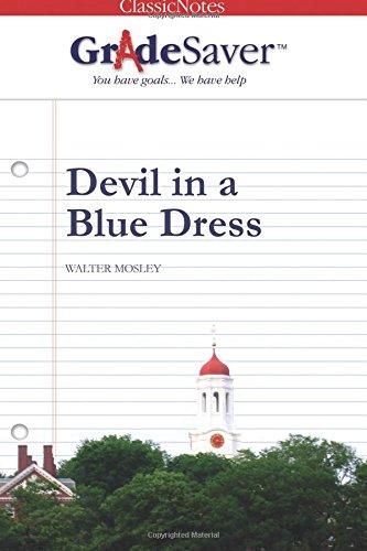 GradeSaver(tm) ClassicNotes Devil in a Blue Dress
