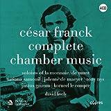 Cesar Franck: Complete Chamber Music