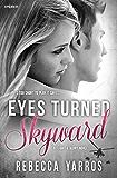 Eyes Turned Skyward (Flight & Glory)