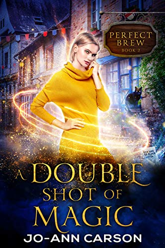 A Double Shot of Magic (Perfect Brew Book 2) by [Carson, Jo-Ann]