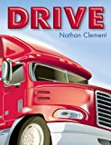 img - for Drive by Nathan Clement (2013-04-01) book / textbook / text book