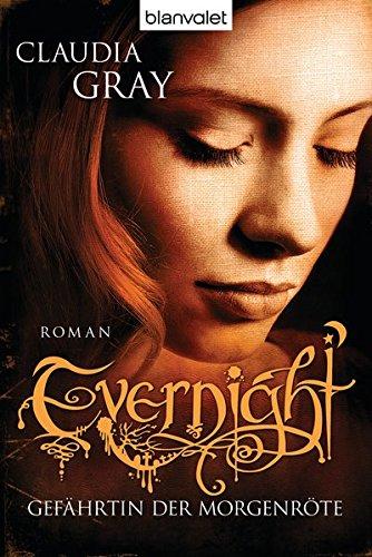 Evernight - Gefährtin der Morgenröte: Roman