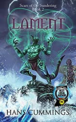 Lament (Scars of the Sundering Book 2)