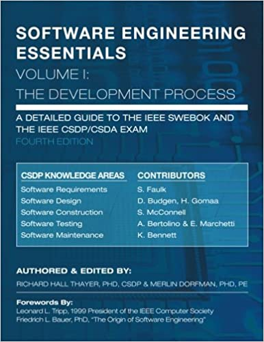 Software Engineering Essentials Volume I The Development Process Volume 1 9780985270704 Computer Science Books Amazon Com