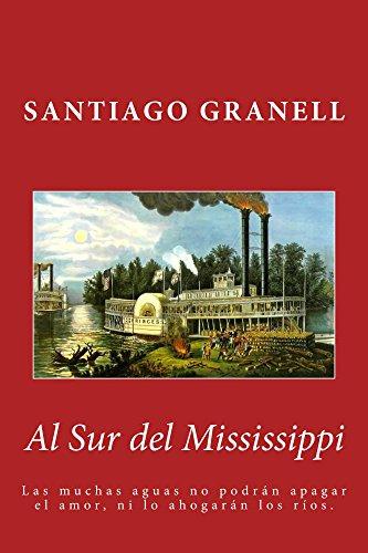 Descargar Libro Al Sur Del Mississippi Santiago Granell