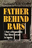 Father Behind Bars, William Banks, 0595317243