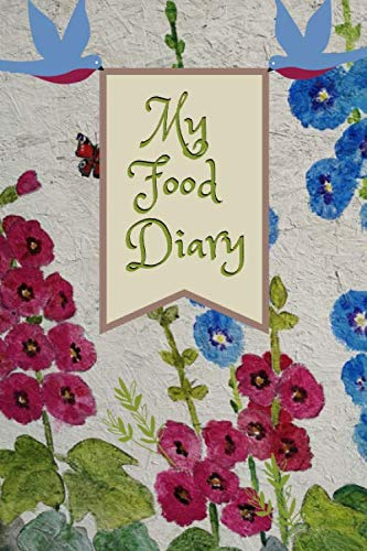 My Food Diary: Meal Exercise Drink Mood Weight Tracker Log Journal  Mallow Cover (Useful Journals)