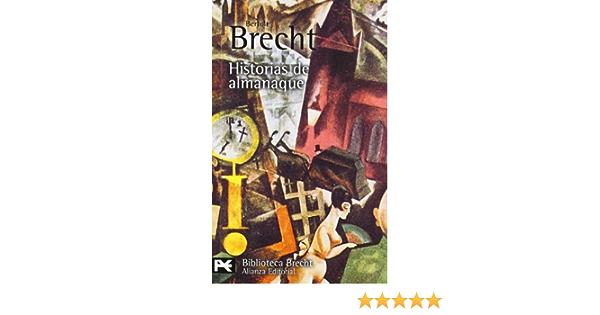 Historias de almanaque El Libro De Bolsillo - Bibliotecas De Autor - Biblioteca Brecht: Amazon.es: Brecht, Bertolt, Rábago, Joaquín: Libros