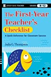 The First-Year Teacher's Checklist, Julia G. Thompson, 0470390042