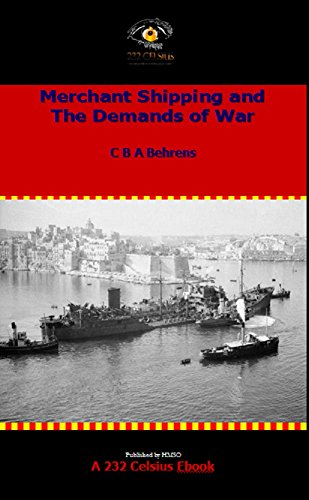 Merchant Shipping and the Demands of War