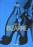 Best of Bizzarre. Ediz. inglese, francese e tedesca