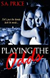 Playing the Odds (Take a Gamble Book 1)