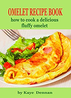 OMELET RECIPE BOOK Delicious Collection ebook product image