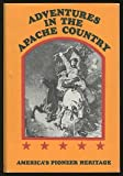 Adventures in the Apache Country, J. Ross Browne, 088394023X