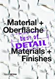 img - for Best of Detail Material + Oberflache/ Best of Detail Materials + Finishes: Highlights Aus Detail / Highlights from Detail (German Edition) book / textbook / text book
