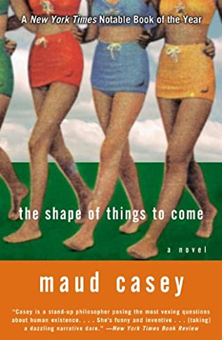 book cover of The Shape of Things to Come