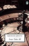 Loser Takes All, Graham Greene and Graham Greene, 0140185429