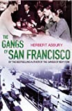 img - for The Gangs of San Francisco book / textbook / text book