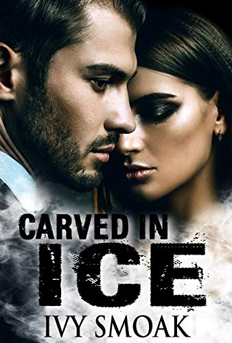 (Carved in Ice (Made of Steel Series Book 3))