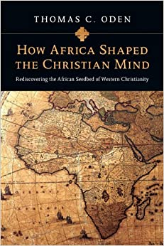 Book How Africa Shaped the Christian Mind (PB)
