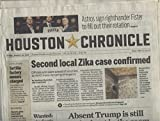 Houston Chronicle Vol. 115, N° 108, January 29, 2016: Second local Zika case confirmed, Absent Trump is still the elephant in the room and other articles