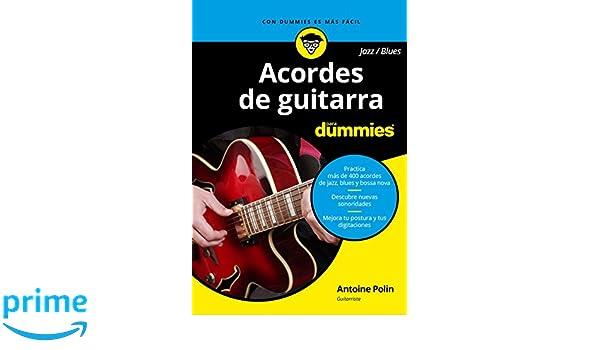 Acordes de guitarra blues/jazz para Dummies: Amazon.es: Antoine Polin, Pilar Recuero Gil: Libros