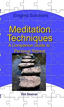 Meditation techniques a companion guide to personal for Personal retreat guide