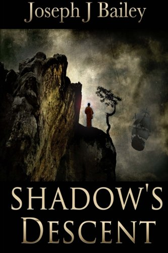 Read Online Shadow's Descent: Tides of Darkness - The Chronicles of the Fists: Book 2 (Volume 2) pdf