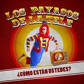 : Una Tarde Fresquita de Mayo: Los Payasos de la Tele: MP3 Downloads