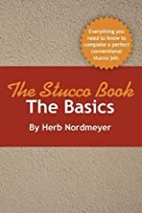 The Stucco Book-The Basics by Herb Nordmeyer (2012-02-02) Paperback