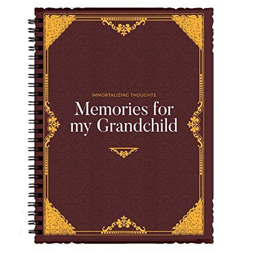 Immortalizing Thought: Memories for my grandchild - New Grandparent Gifts & The best way for that grandad or grandma write life tips
