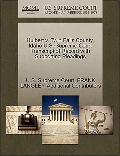 Hulbert v  Twin Falls County, Idaho U S  Supreme Court