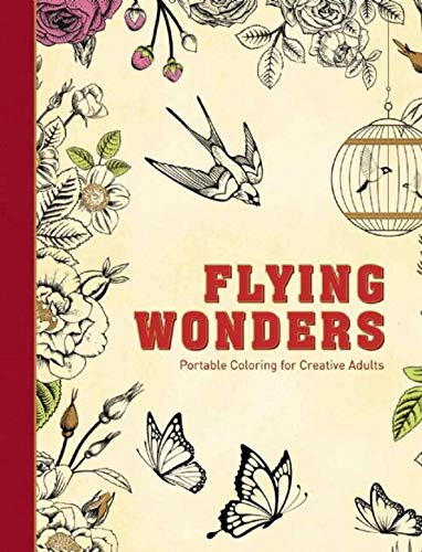 - Flying Wonders: Portable Coloring for Creative Adults (Adult Coloring Books)
