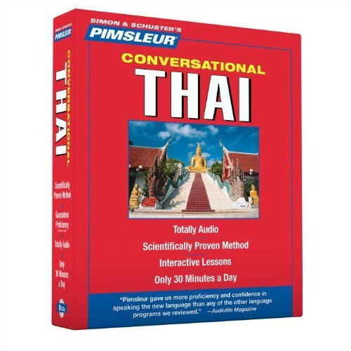 Thai, Conversational: Learn to Speak and Understand Thai with Pimsleur Language Programs by Pimsleur Published by Pimsleur 16 Lessons edition (2006) Audio CD PDF