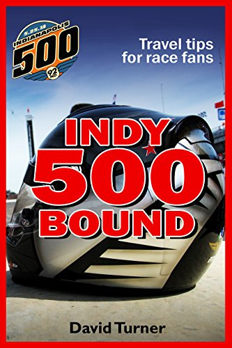 (Indy 500 Bound: Travel tips for race fans)