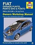 Fiat Grande Punto. Punto Evo & Punto Petrol Owners Workshop Manual