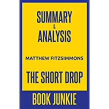 Summary and Analysis - The Short Drop: By Matthew FitzSimmons