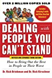 img - for Dealing with People You Can t Stand, Revised and Expanded Third Edition: How to Bring Out the Best in People at Their Worst book / textbook / text book
